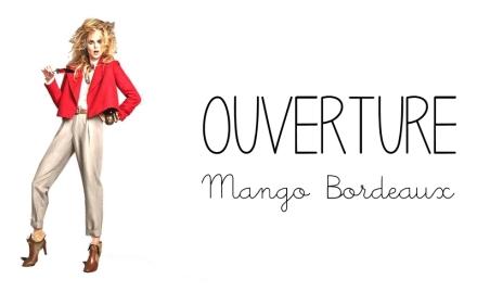 destination-mode-ouverture-mango-bordeaux